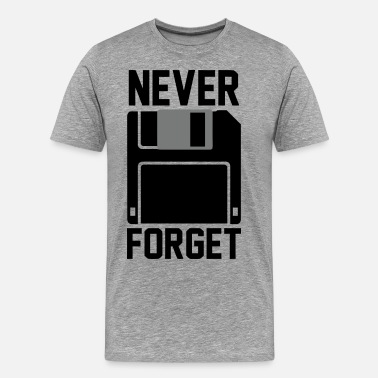 Floppy Disk Never Forget Floppy Disk - Men's Premium T-Shirt
