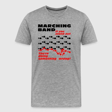 Marching Band Stand Out - Men's Premium T-Shirt
