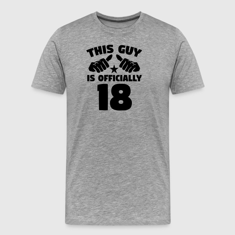 This Guy Is Officially 18 Years Old 18th Birthday - Men's Premium T-Shirt