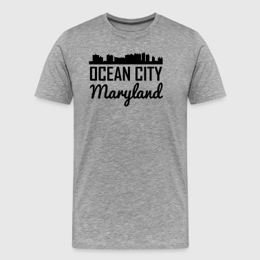 Ocean City Ocean City Maryland Skyline - Men's Premium T-Shirt