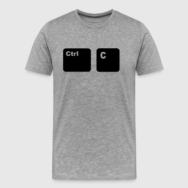 Ctrl + C Copy and Paste - Men's Premium T-Shirt
