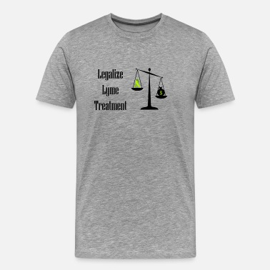 Lyme Disease Legalize Lyme - Men's Premium T-Shirt