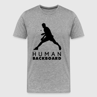 table tennis: human backboard - Men's Premium T-Shirt