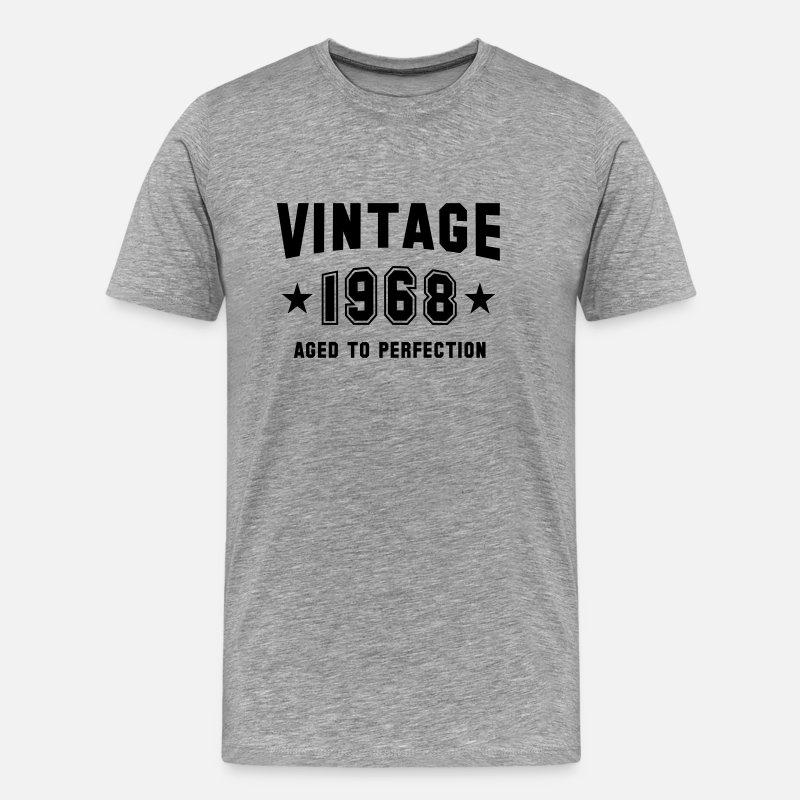 1968 T-Shirts - VINTAGE 1968 - Aged To Perfection - Birthday - Men's Premium T-Shirt heather gray