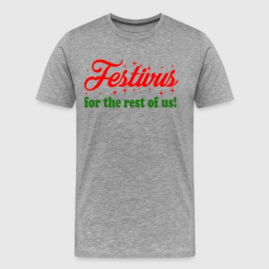 Seinfeld - Festivus For The Rest Of Us - Men's Premium T-Shirt