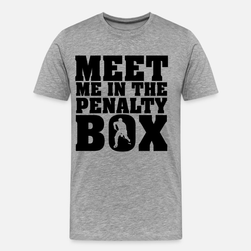Foul T-Shirts - Meet me in the penalty Box - Men's Premium T-Shirt heather gray