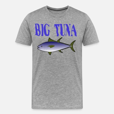 Bluefin Tuna Big Tuna - Men's Premium T-Shirt