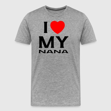 I Love my nana - Men's Premium T-Shirt