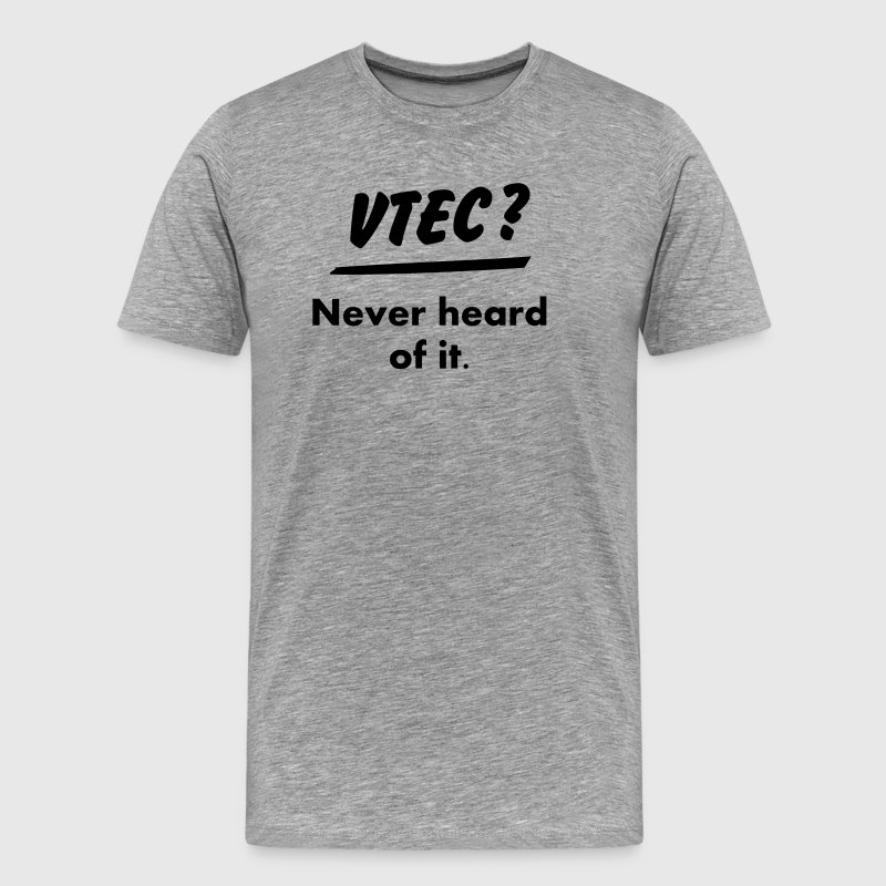 JDM What's VTEC ? | T-shirt JDM - Men's Premium T-Shirt