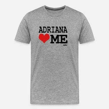 Adriana adriana loves me by wam - Men's Premium T-Shirt
