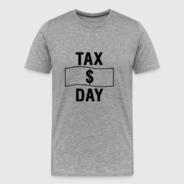 tax day - Men's Premium T-Shirt