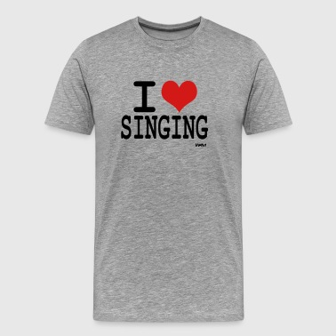 I Love To Sing i love singing by wam - Men's Premium T-Shirt