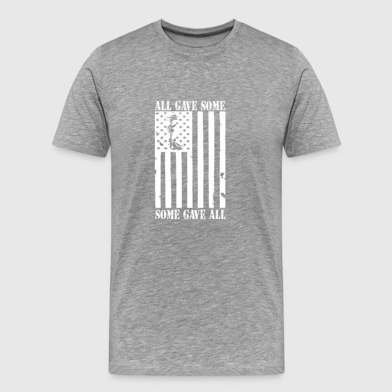 Veteran shirt -All gave some some gave all shirts - Men's Premium T-Shirt