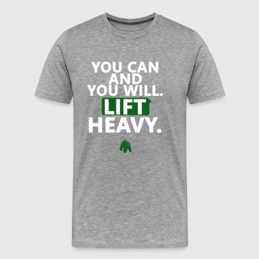 Lift Heavy - Men's Premium T-Shirt