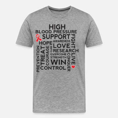 High Blood Pressure High Blood Pressure Awareness Support - Men's Premium T-Shirt