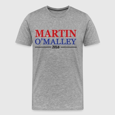 Martin Omalley For President Martin Omalley 2016 - Men's Premium T-Shirt