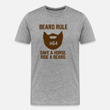 Beard Rules Beard Rules - Men's Premium T-Shirt