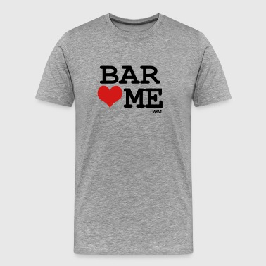 Famous Bar bar loves me by wam - Men's Premium T-Shirt