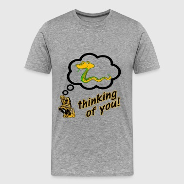 Thinking of You Snake Insult - Men's Premium T-Shirt