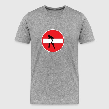 No entry man - Men's Premium T-Shirt