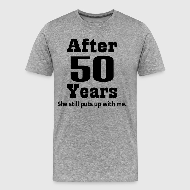 Funny 50th Anniversary - Men's Premium T-Shirt