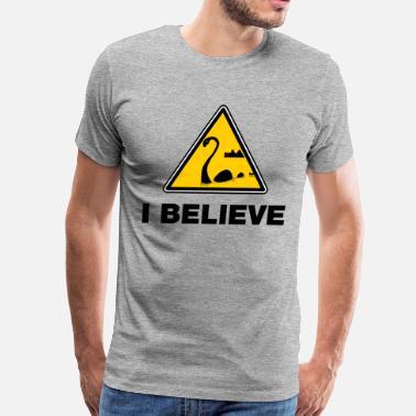 I Believe Loch Ness I Believe Loch Ness - Men's Premium T-Shirt