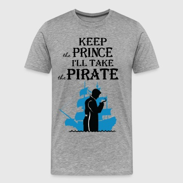 I'll take the Pirate! - Men's Premium T-Shirt