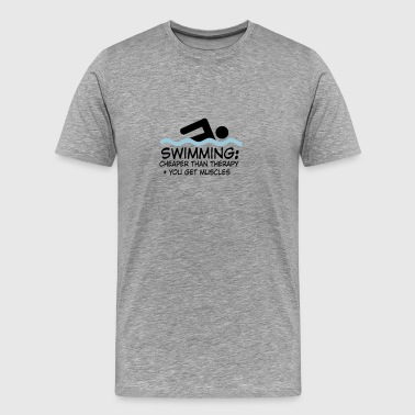 Swimming Cheaper Than Therapy swimming - Men's Premium T-Shirt