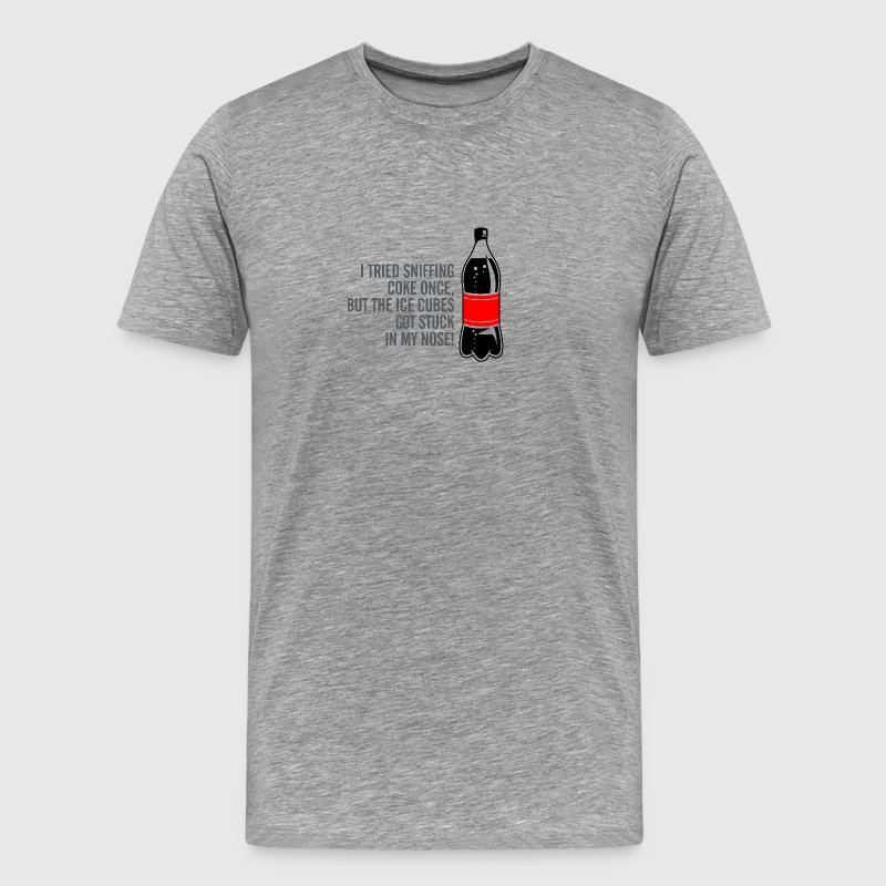 I Tried Sniffing Coke,But I Got Ice Cubes Instead! - Men's Premium T-Shirt