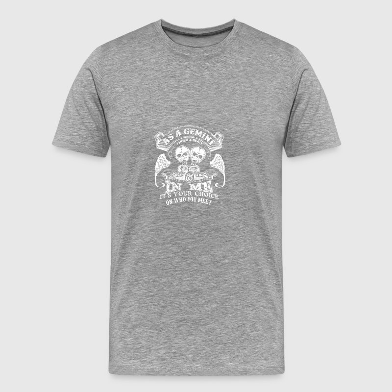 As a gemini I hold a beast An Angel and a madman - Men's Premium T-Shirt