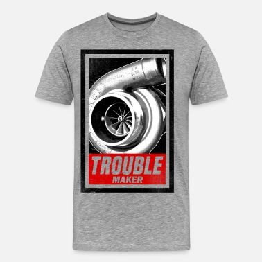 Boost BOOST TROUBLE MAKER  - Men's Premium T-Shirt