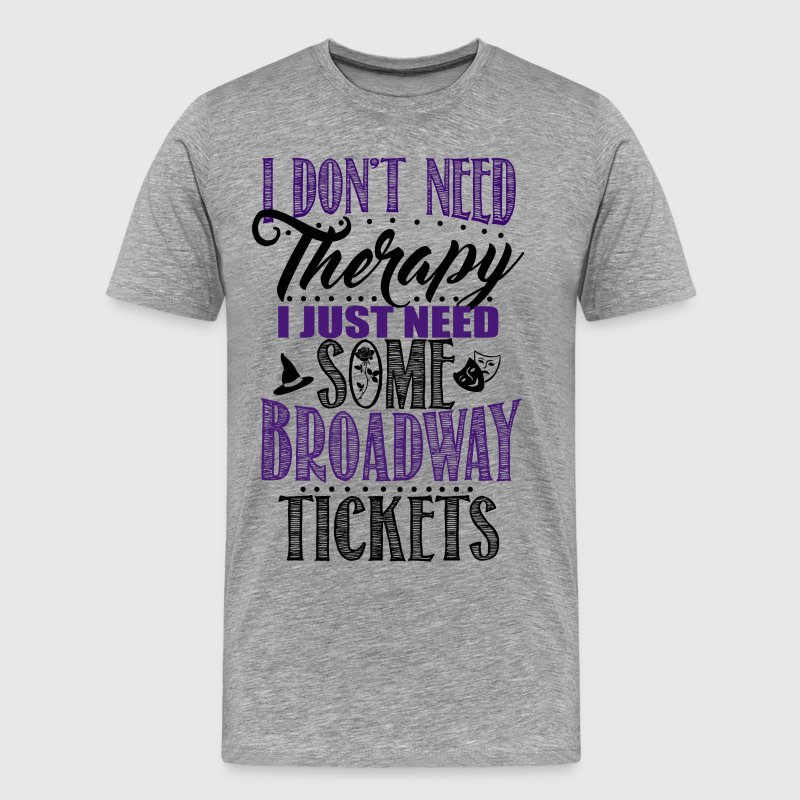 Broadway Tickets - Men's Premium T-Shirt