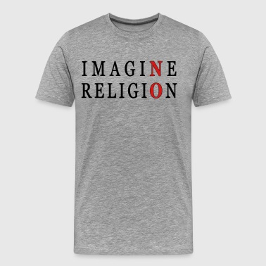 Imagine No Religion Imagine No Religion - Men's Premium T-Shirt