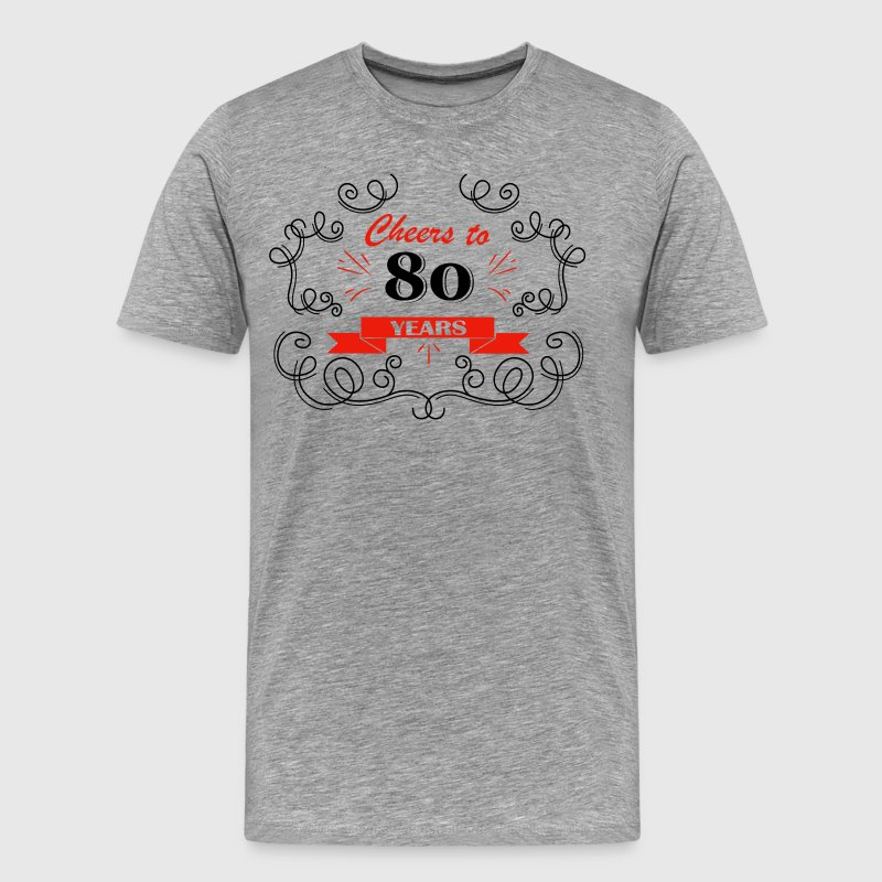 Cheers to 80 years - Men's Premium T-Shirt