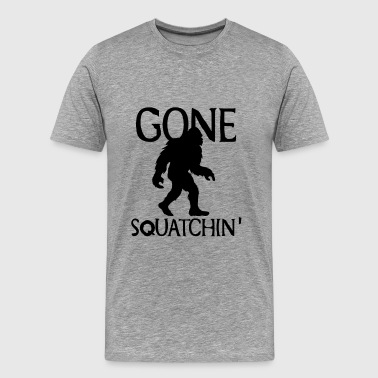 Gone Squatchin Gone Squatchin Hide and Seek Bigfoot Yeti - Men's Premium T-Shirt