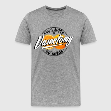 Vasectomies vasectomy - Men's Premium T-Shirt