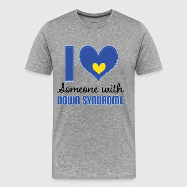 I Love Someone With Down Syndrome - Men's Premium T-Shirt