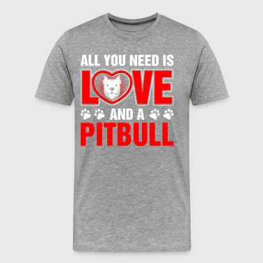 All You Need Is Love And Pitabull - Men's Premium T-Shirt
