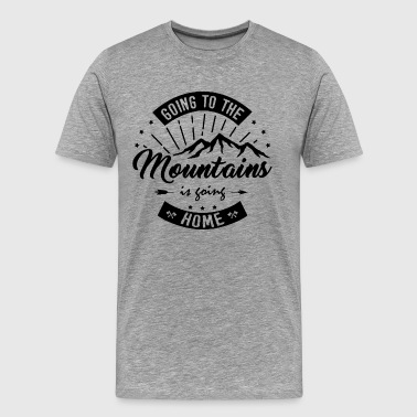 Hiking T-shirt - Going to The Mountains - Men's Premium T-Shirt