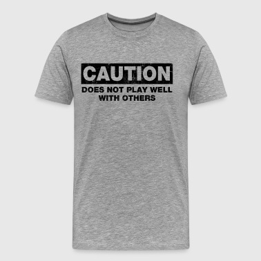 Does Not Play Well - Men's Premium T-Shirt
