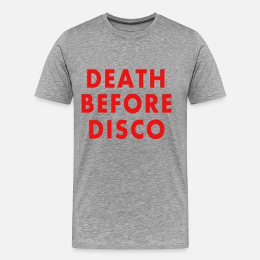 Death Before Disco Retro Death Before Disco - Men's Premium T-Shirt