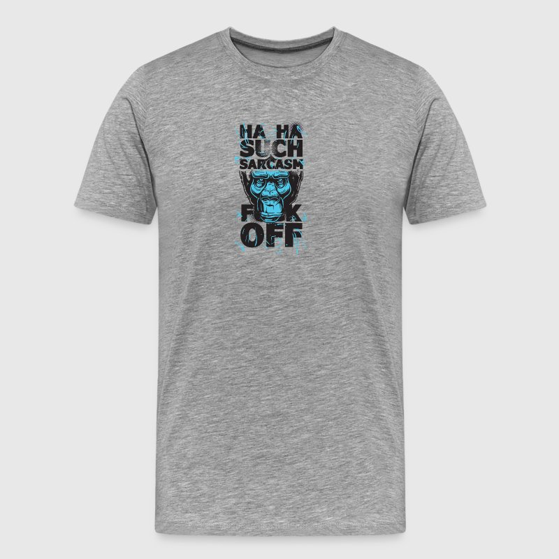 Sarcasm Fuck off - Men's Premium T-Shirt