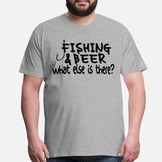 2996ed28f Beer T-Shirts - Fishing and Beer - Men's Premium T-Shirt heather gray