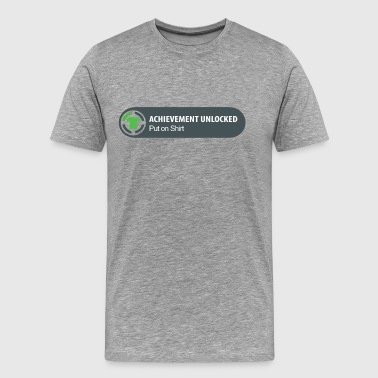 Achievement Unlocked - Put on Shirt - Men's Premium T-Shirt