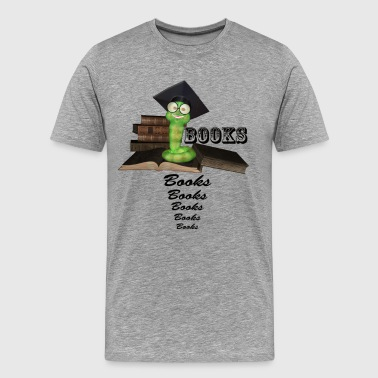 Bookworm Quote Funny bookworm with books - Men's Premium T-Shirt