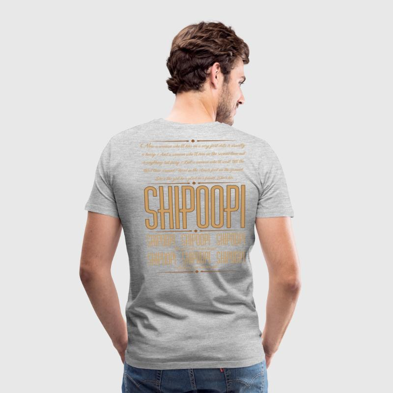 She's his Shipoopi - Men's Premium T-Shirt