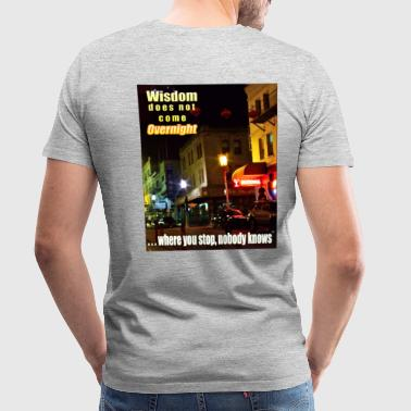 Overnight Wisdom Photo art - Men's Premium T-Shirt