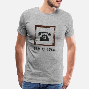Handset Old is Gold...Telephon - Men's Premium T-Shirt