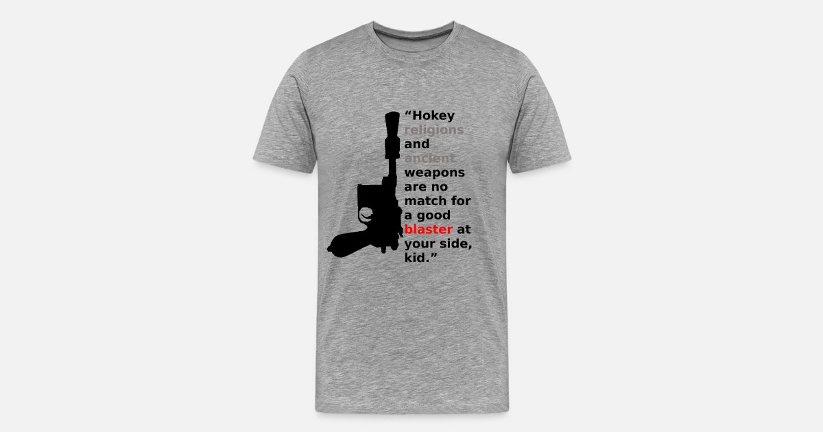 Hokey Religions And Ancient Blasters Mens Premium T Shirt Spreadshirt