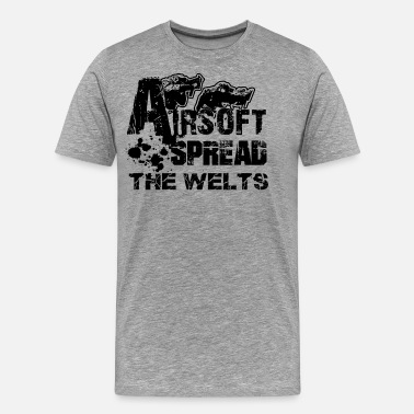 Airsoft Airsoft Shirt - Airsoft Spread The Welts T shirt - Men's Premium T-Shirt